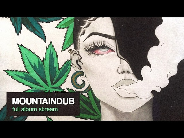 Mountaindub feat. Dub Garden, Lazer and more (Full Album)