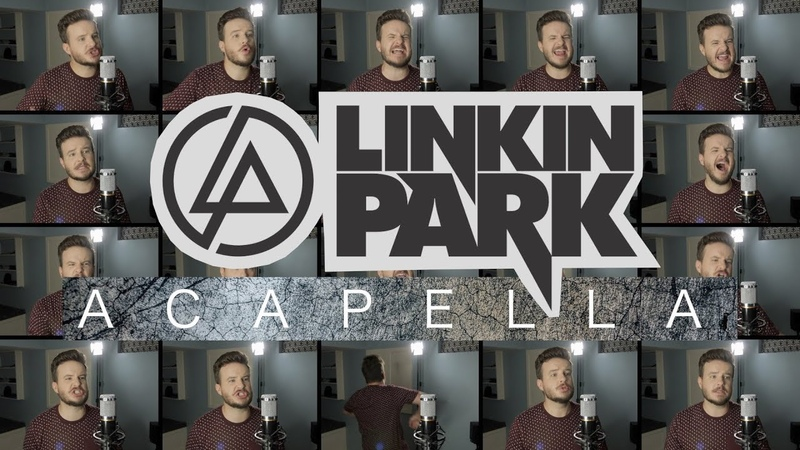 Linkin Park (ACAPELLA Medley) - Numb, In The End, Heavy, What I've Done and MORE!