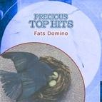 Fats Domino альбом Precious Top Hits: Fats Domino