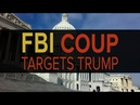 Congress Exposes FBI Coup Against Trump