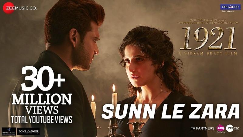 Sunn Le Zara | 1921 | Zareen Khan Karan Kundrra | Arnab Dutta | Harish Sagane | Vikram Bhatt