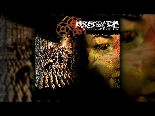 Beneath the Massacre - ''Evidence of Inequity'' [FULL EP]