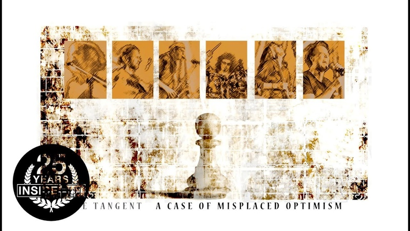 THE TANGENT - A Case Of Misplaced Optimism (2018)