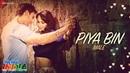 Piya Bin (Male) | Yeh Hai India | Gavie Chahal Deana Uppal | Javed Ali