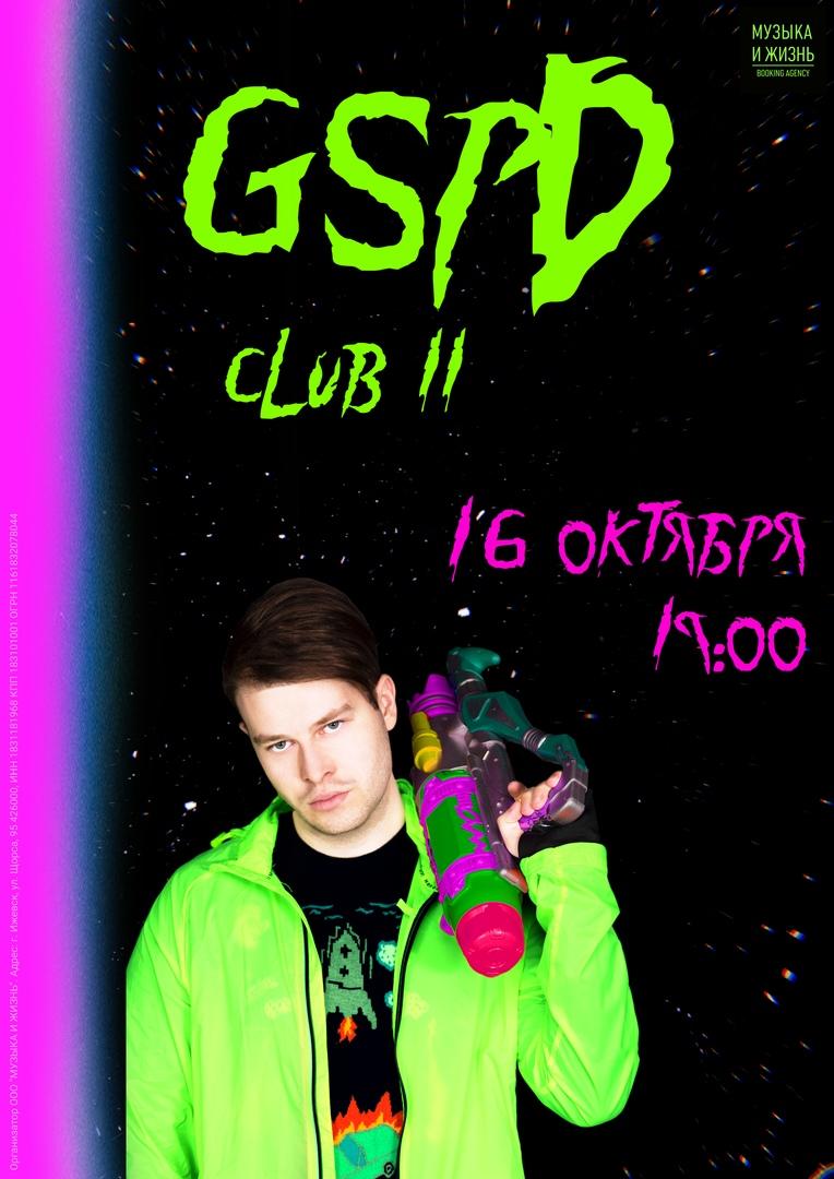 Афиша Уфа 16/10 GSPD УФА / КЛУБ 11