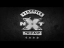 Разогрев - NXT TakeOver Chicago II PWnews