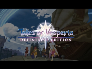 Tales of Vesperia: Definitive Edition Trailer #2