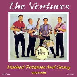 The Ventures альбом Mashed Potatoes and Gravy (Plus)