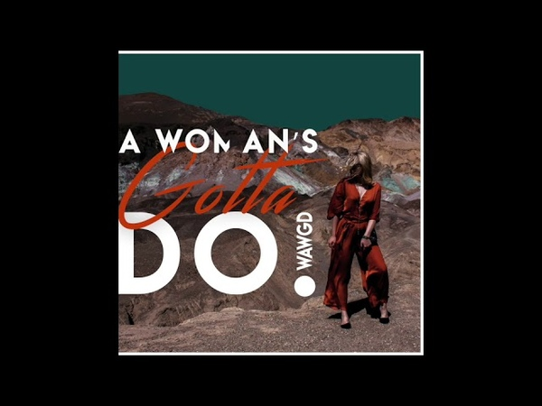 Fox in Oil - A Womans Gotta Do (Wawgd) NEW SINGLE