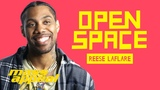 Open Space Reese Laflare