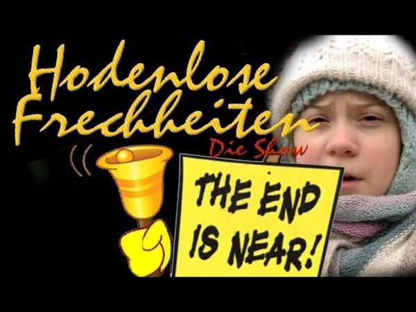 Hodenlose Frechheiten Greta das Ende der Welt die Sozialisten