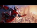 TO THE TOP Release Trailer VR HTC Vive Oculus Rift