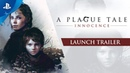 A Plague Tale: Innocence - Launch Trailer | PS4