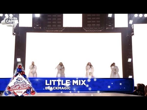 Little Mix 'Black Magic' Live at Capital's Jingle Bell Ball 2018