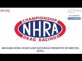 NHRA Drag Racing Championship, Этап 8 - Menards NHRA Heartland Nationals presented by Minties, 20.05.2018 545TV, A21 Network