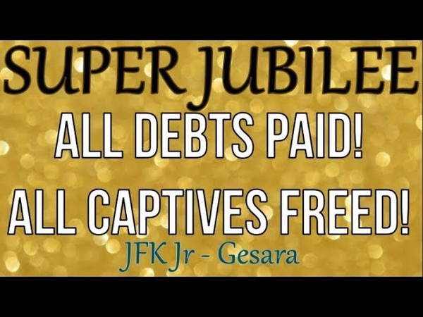 QAnon - Super Jubilee - All Debts Paid Captives Freed! JFK Jr on GESARA
