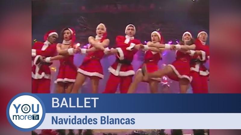 Ballet - Navidades blancas