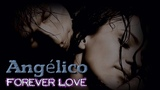 Angelico - Forever Love Cathedral New Generation Mix (