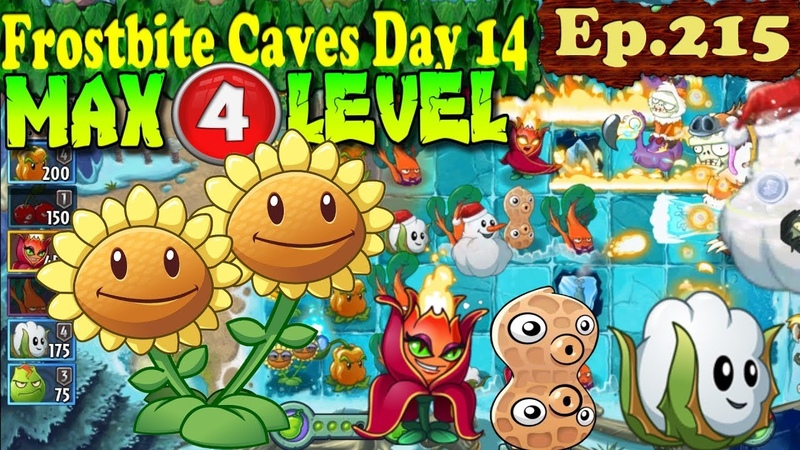 Plants vs. Zombies 2 (China) - Twin Sunflower MAX 4 level - Frostbite Caves Day 14 (Ep.215)