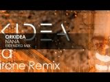 Orkidea - Nana (Extended Mix)