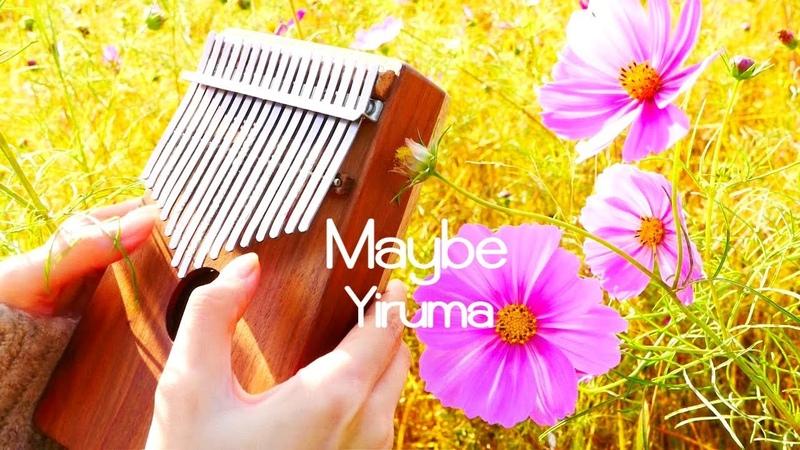 Maybe, Yiruma - Kalimba칼림바卡林巴 cover.