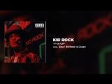 Kid Rock - F-ck Off (1)
