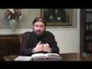Заповеди Божии. Закон Божий с протоиереем Андреем Ткачевым