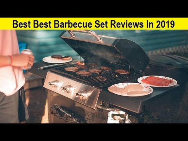 Top 3 Best Best Barbecue Set Reviews In 2019