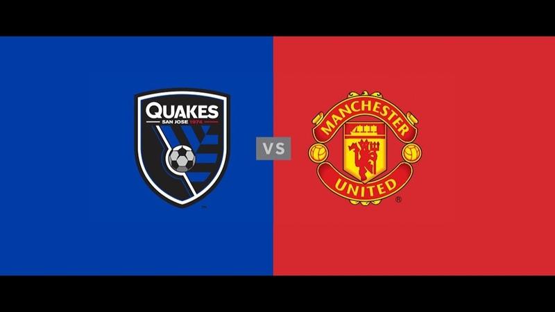 Manchester United vs San Jose Earthquakes MUTOUR 2018 LIVE MATCH STREAM