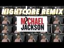 「Acapella Nightcore」→ Billie Jean ✗ Beat It ✗ Thriller ✗ Man in the Mirror ✗ P.Y.T. and MORE