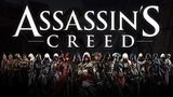Assassin's Creed The Complete Saga Theme Mashup