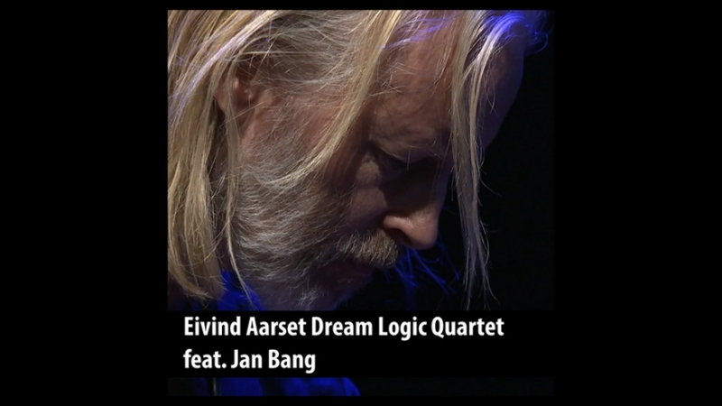 Eivind Aarset Dream Logic Quartet feat Jan Bang Müpa Budapest