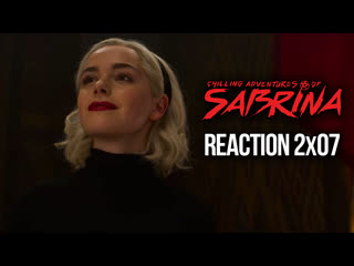 CHILLING ADVENTURES OF SABRINA REACTION PART 2 EPISODE 7