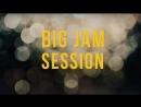 Big Jam Session_27 сентября