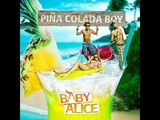 Baby Alice - Pina Colada Boy (DJ Walkman Remix)