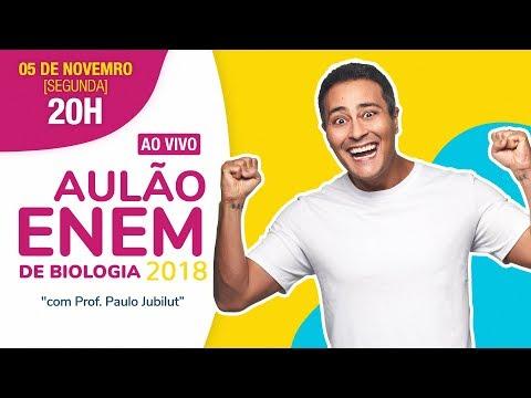 AULÃO ENEM 2018   Biologia   Prof. Paulo Jubilut