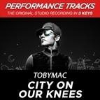 TobyMac альбом City On Our Knees (Radio Version)