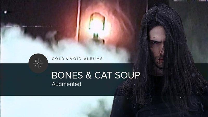 Bones Cat Soup – Augmented [FULL ALBUM]