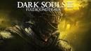 Dark Souls III - Full Soundtrack OST
