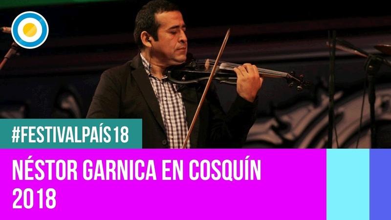 Festival País 18 - Néstor Garnica en el Festival Nacional de Folklore de Cosquín2018 (2 de 2)