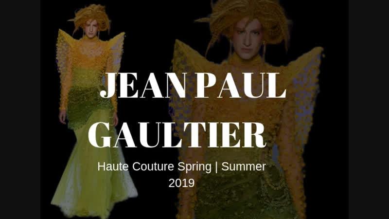 Jean Paul Gaultier ВЕСНА-ЛЕТО 2019 / COUTURE / НЕДЕЛЯ МОДЫ: ПАРИЖ