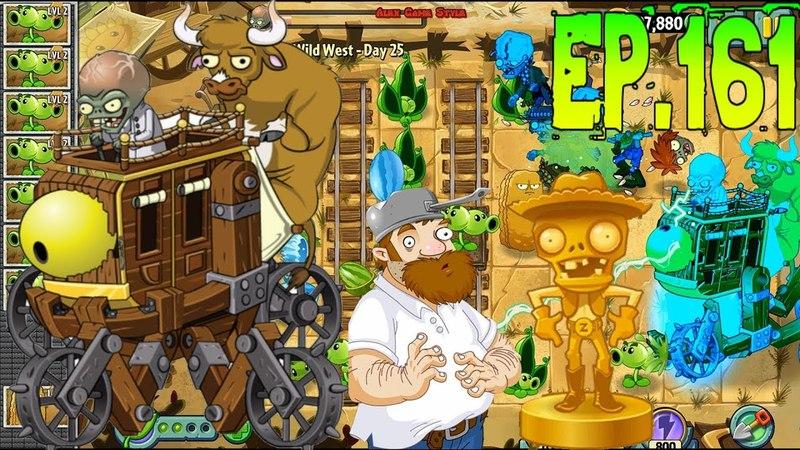 Plants vs. Zombies 2 || Defeat ZomBoss - Zombot War Wagon - Wild West Day 25 (Ep.161)