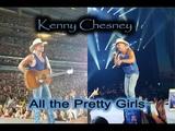 Kenny Chesney - All the Pretty Girls StewarTV