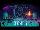 Стрим по игре Dead Cells