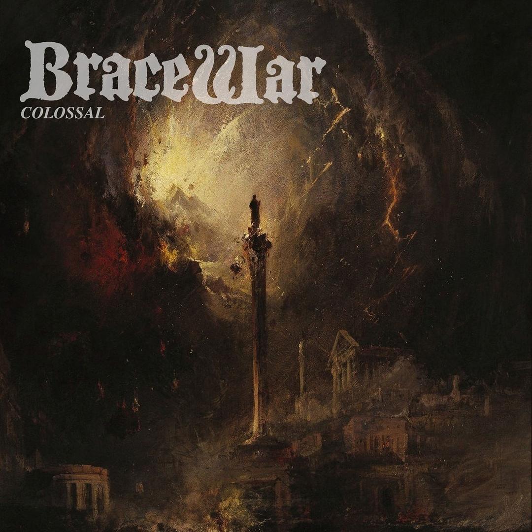 Bracewar - Colossal [EP] (2018)