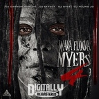 Waka Flocka Flame альбом Waka Flocka Myers 4
