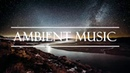 Ambient Music Ambient Background Music Royalty Free Music Instrumental