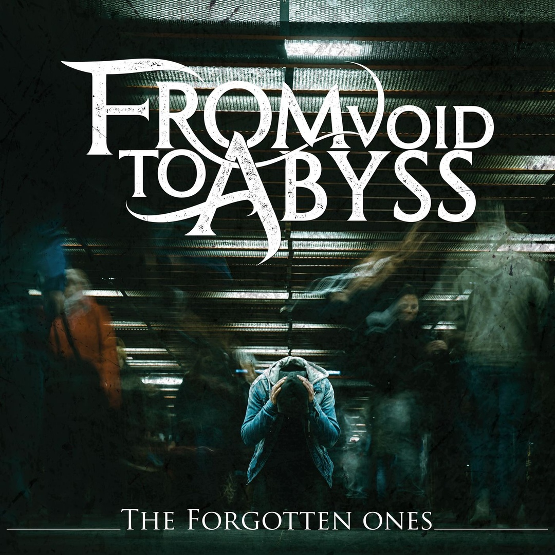 From Void to Abyss - The Forgotten Ones (2019)