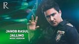 Janob Rasul - Jallimo Жаноб Расул - Жаллимо (music version)