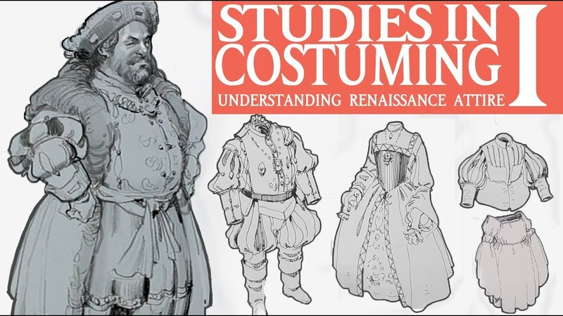 STUDIES IN COSTUMING I:The Tudor Period